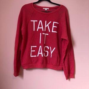 Forever 21 Take It Easy Sweatshirt